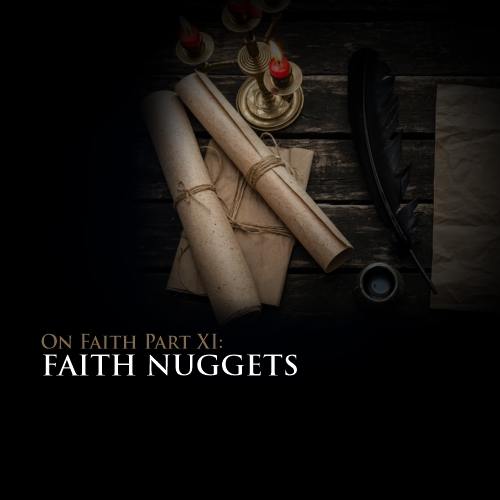 On Faith - The Finale: Faith Nuggets
